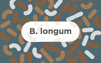 B. Longum – A common probiotic strain